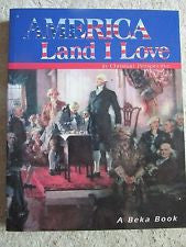 America Land I Love- A Beka - Yellow House Book Rental  - 1
