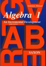Saxon Math Algebra 1 Solutions Manual 3rd Edition - Yellow House Book Rental