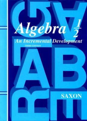 Saxon Math Algebra 1/2 Student Text 3rd Edition - Yellow House Book Rental