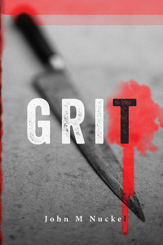 Grit: #RectorStseries Book II of III - John Nuckel
