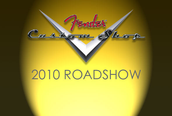 In-Store: Fender Custom Shop Roadshow May 27
