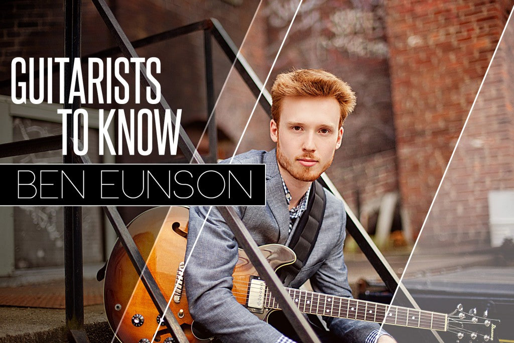 Ben Eunson Guitarists To Know Main