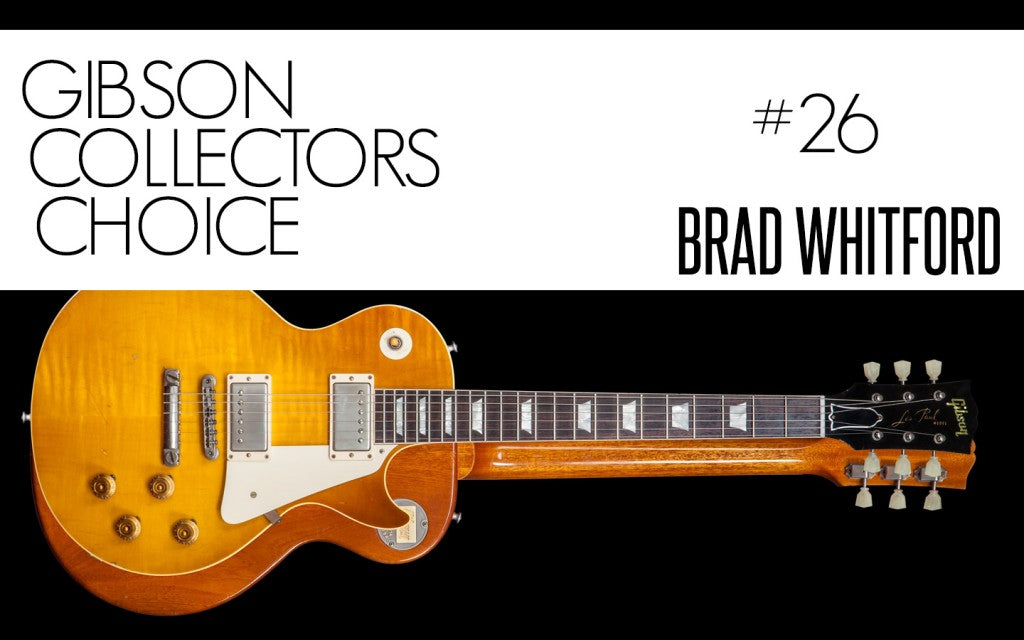 Gibson Custom Collectors Choice #26 Brad Whitford
