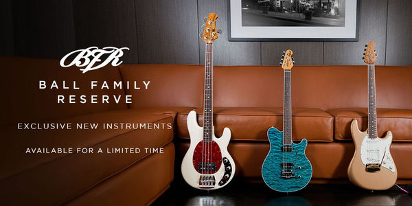 Music Man Announces New Ball Family Reserve Models for January