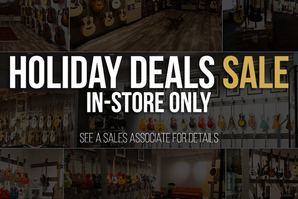 Holiday Deals Sale - In-Store Only!