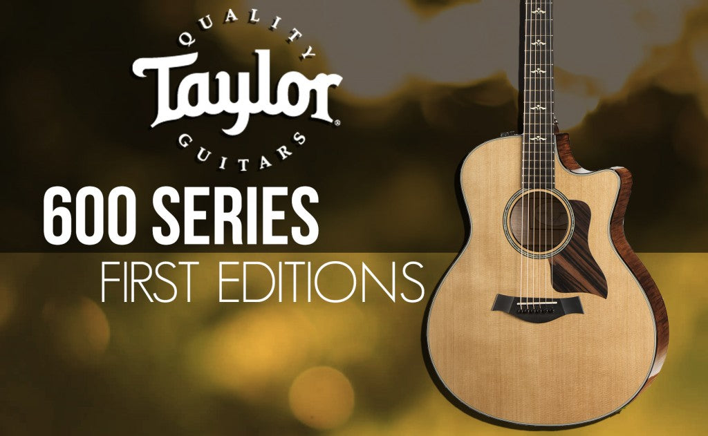 Announcing New Taylor 600 Series First Edition Acoustics