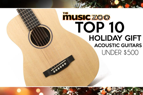 Best Holiday Gift Acoustic Guitars Under $500!