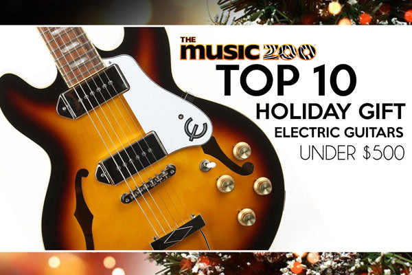 Best Holiday Gift Electric Guitars Under $500!