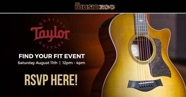 The Taylor Find Your Fit Event - August 11th at The Music Zoo