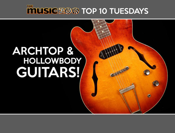 Top 10 Tuesdays: Our Best Archtops & Hollowbodies in Stock!