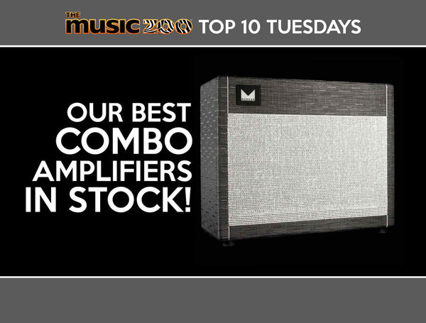 Top 10 Tuesdays: Our Best Combo Amplifiers In Stock!