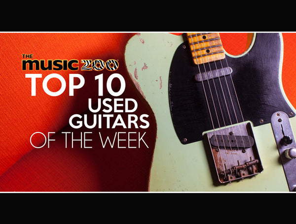 Top 10 Used Guitars AT The Music Zoo April Week 2 2019