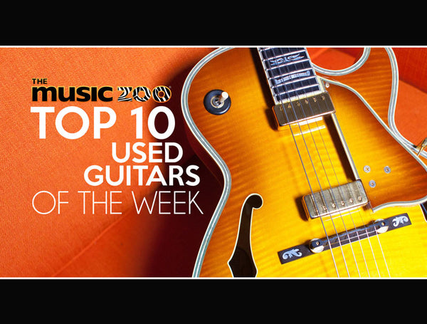Top 10 Used Guitars The Music Zoo August 23