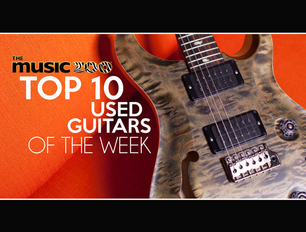 Top 10 The Music Zoo Used Guitars
