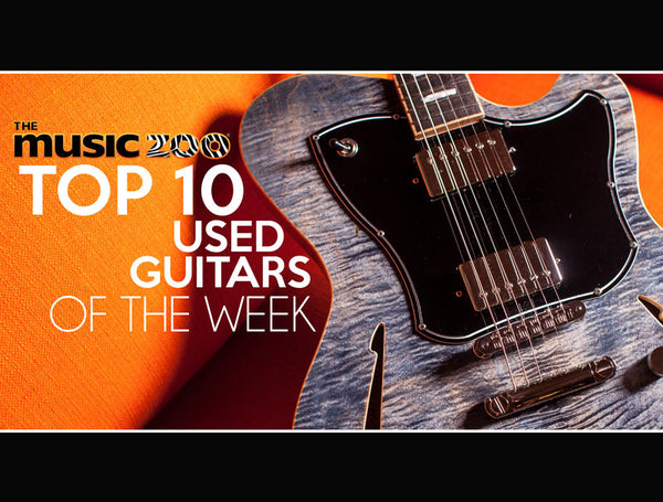 Top 10 Used Guitars At The Music Zoo: Week 2 January 2019 ...