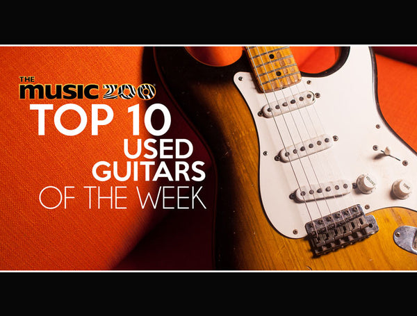 Top 10 Used Guitars At The Music Zoo: Week 1 January 2019!