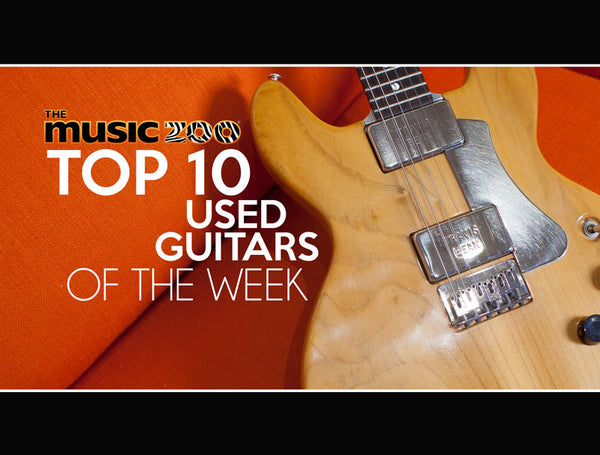Top 10 Used Guitars At The Music Zoo: June Week 3 2019!