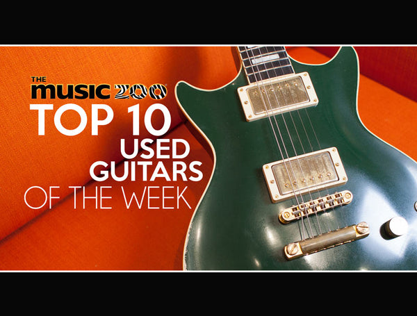Top 10 Used Guitars At The Music Zoo: June Week 4 2019!