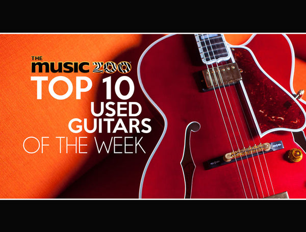 Top 10 Used Guitars At The Music Zoo March 15
