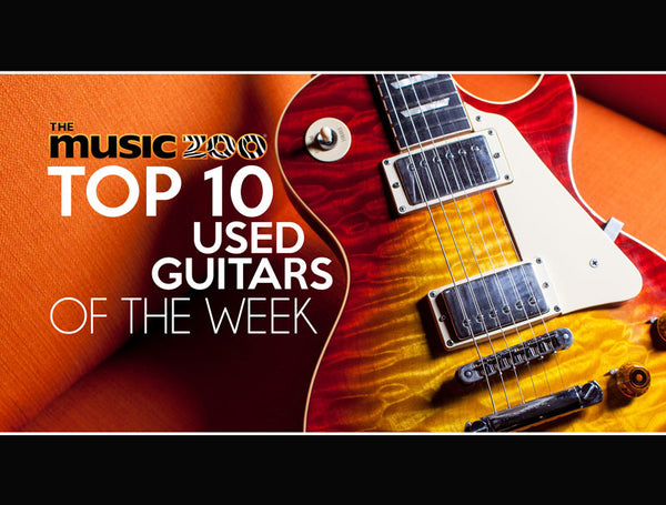 Top 10 Used Guitars The Music Zoo Week 1 March 2019