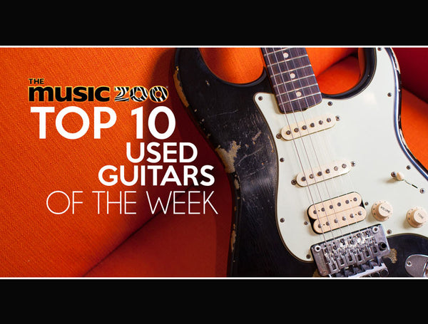 Top 10 Used Guitars At The Music Zoo: Week 5 May 2019!