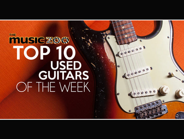 Top 10 Guitars In Stock The Music Zoo May 3