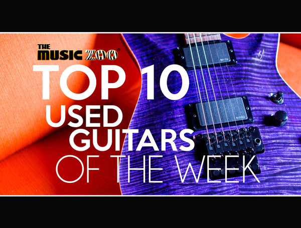 Top 10 Used Guitars Of The Week The Music Zoo