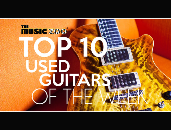 Top 10 Used Guitars Of The Week