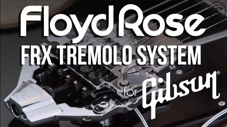 floyd-rose-frx-retrofit-tremolo-gibson-guitars main