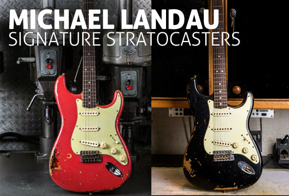 Coming Late 2013: New Michael Landau Stratocasters