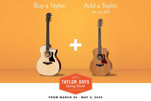 Taylor Guitars Spring Break Sales Event - The Music Zoo