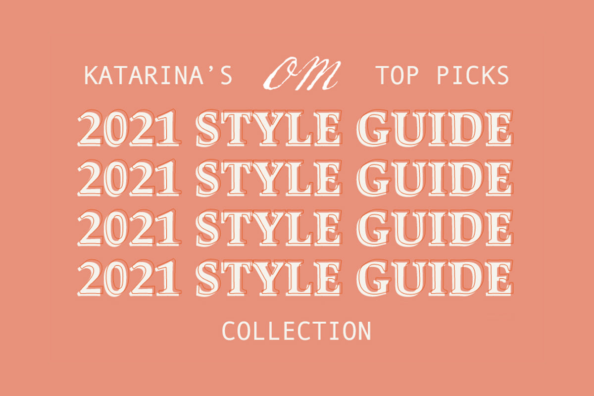 katarina collection 2021 style guide
