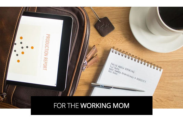 for the working mom