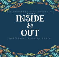 Inside & Out: The Cookbook that Covers all Bases