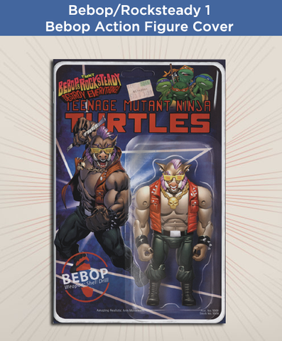 TMNT: Bebop & Rocksteady Destroy Everything #1 -Bebop Action Figure Cover
