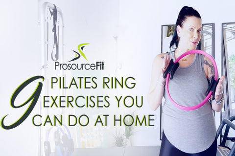 A Full Body Pilates Resistance Ring Workout
