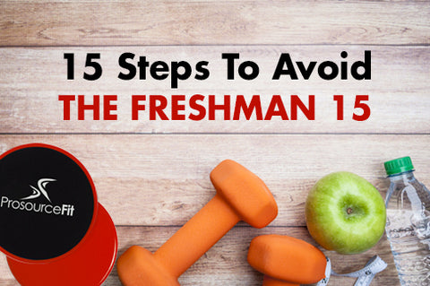 15 Steps To Avoid The Freshman 15