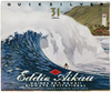 QUIKSILVER ANNOUNCES INVITEES FOR THE QUIKSILVER IN MEMORY OF EDDIE AIKAU