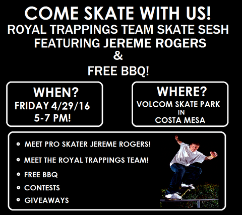 Jereme Rogers Royal Trappings Volcom Skate Park Day RoyalTrappings