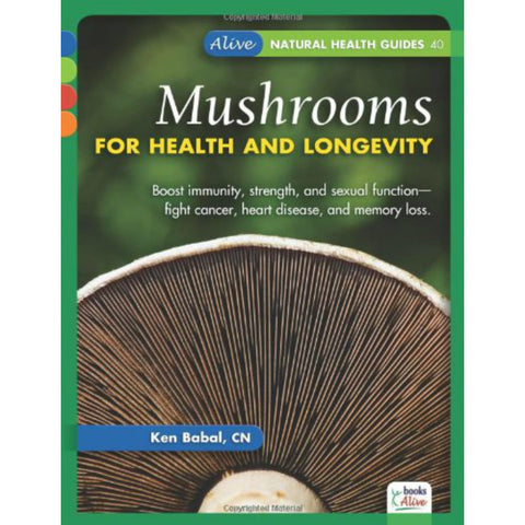 Mushrooms for Health & Longevity