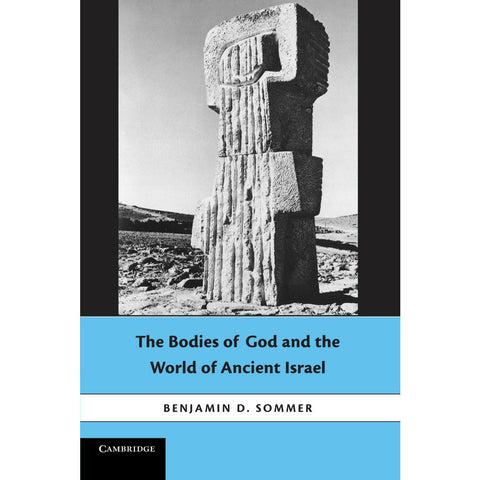The Bodies of God and the World of Ancient Israel