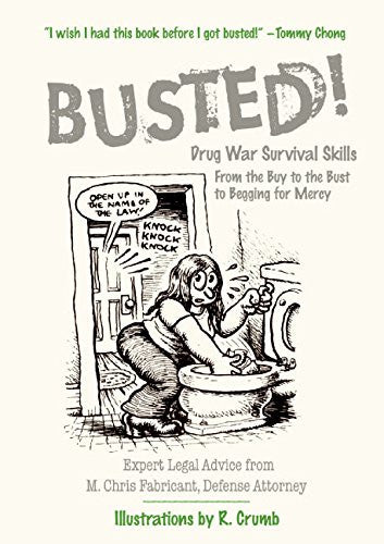 Busted! Drug War Survival Skills