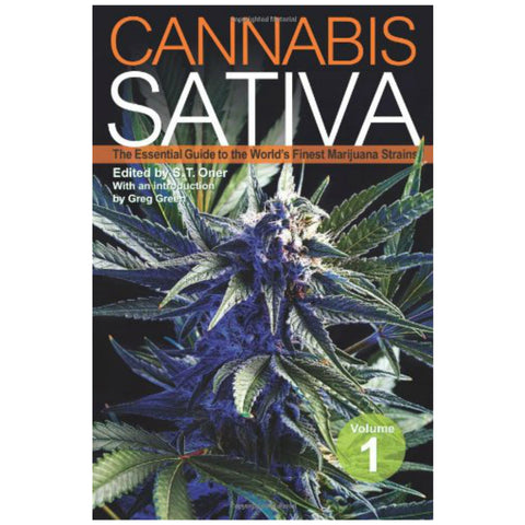 Cannabis Sativa: The Essential Guide to the World's Finest Marijuana Strains