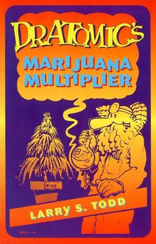Dr. Atomic's Marijuana Multiplier
