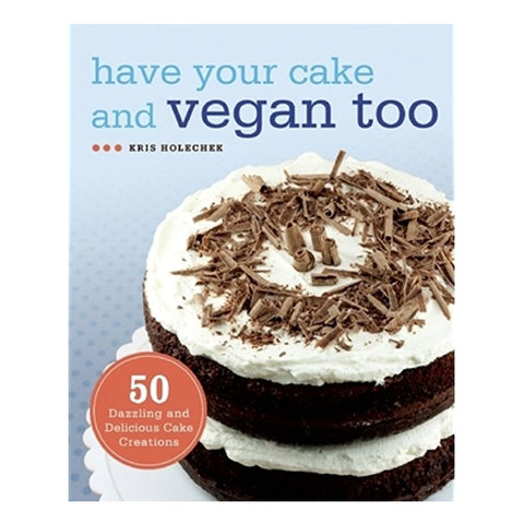 Have Your Cake and Vegan Too