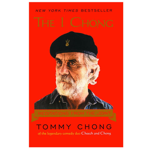 The I Chong: Meditations from the Joint