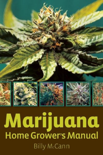 Marijuana Home Grower's Manual