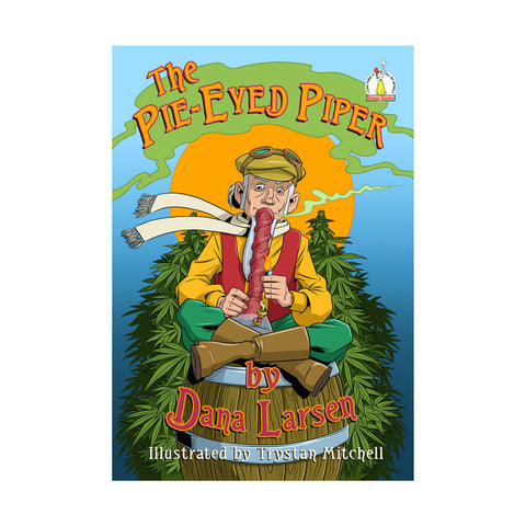 The Pie-Eyed Piper by Dana Larsen