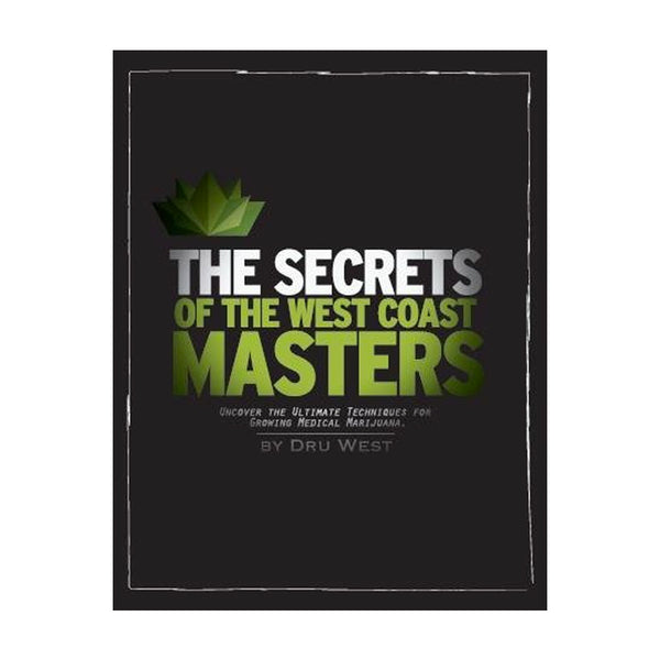 The Secrets of the West Coast Masters 2nd Edition