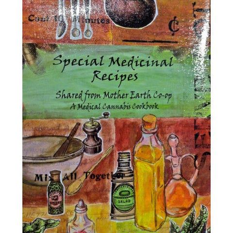 Special Medicinal Recipes Shared from Mother Earth Co-Op